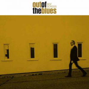 Boz Scaggs Out Of The Blues