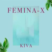 Femina X Kiva