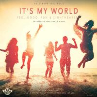 Hollywood Buzz Music - It's My World