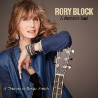 Rory Block-A Woman's Soul: A Tribute to Bessie Smith