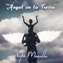 Victor Manuelle-Ángel en la Tierra