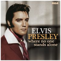 Elvis Presley-Where No One Stands Alone