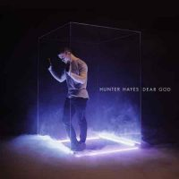 Hunter Hayes-Dear God