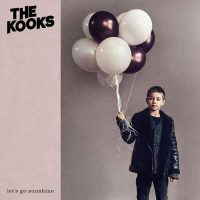 The Kooks Let's Go Sunshine