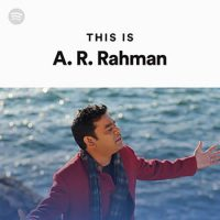 This Is A.R. Rahman (Playlist)