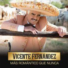 Vicente Fernández-Más Romántico Que Nunca