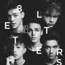 Why Don't We 8 Letters