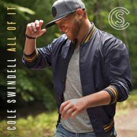 cole swindell-all of it