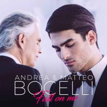 Andrea Bocelli Matteo Bocelli Fall On Me