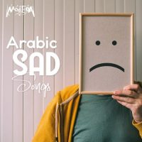 Arabic Sad Songs