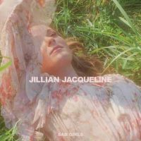 Jillian Jacqueline Sad Girls