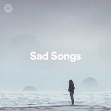 Sad Songs Playlist