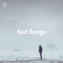 Sad Songs Playlist