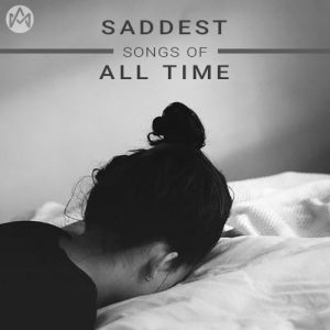 Saddest Songs Of All Time