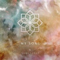 Sami Yusuf - My Song (2018)
