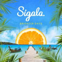 Sigala Brighter Days