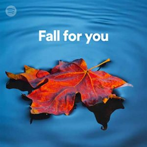Fall for You (Playlist)