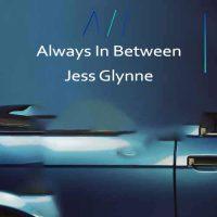 Jess Glynne Always In Between