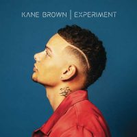 Experiment Kane Brown