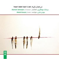 Siamak Jahangiri - That Very Nay I Am