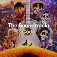 The Soundtrack Coco (Playlist)