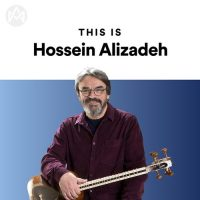 This Is Hossein Alizadeh