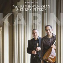 Vardan Hovanissian, Emre Gültekin - Karin