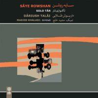 Dariush Talâi Saye Rowshan