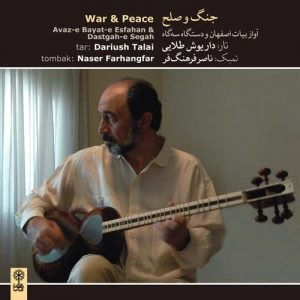 Dariush Talâi War & Peace