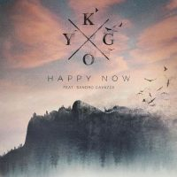Kygo Sandro Cavazza Happy Now