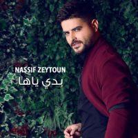 Nassif Zeytoun - Badi Yaha