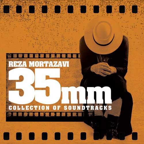 Reza Mortazavi - Thirty Five Millimeters-35mm