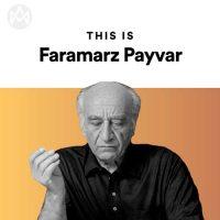 This Is Faramarz Payvar