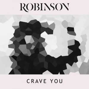 Robinson Crave You