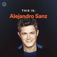 This Is Alejandro Sanz