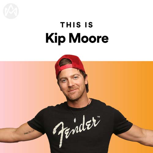 This Is Kip Moore