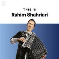 This Is Rahim Shahriari