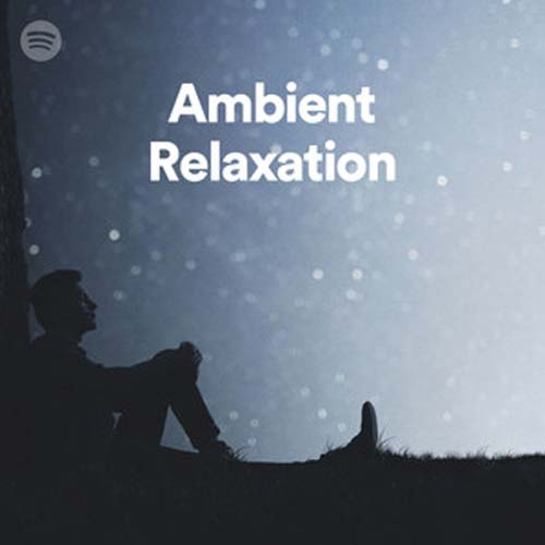 Ambient Relaxation (Playlist)