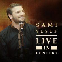 Sami Yusuf Live in Concert