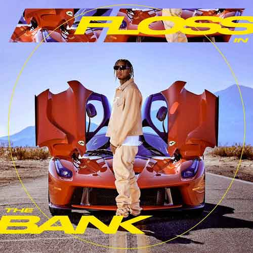 Tyga Floss In The Bank