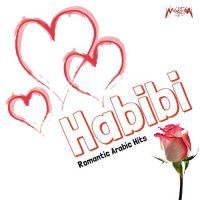 Habibi (Romantic Arabic Hits)