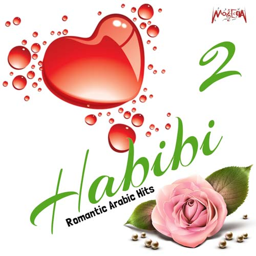 Habibi, Vol. 2 (Romantic Arabic Hits)