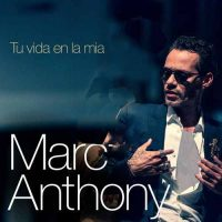 Marc Anthony Tu Vida en la Mía