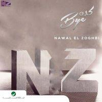 Nawal Al Zoghbi - Kedda Bye