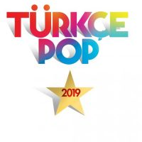 Various Artists Türkçe Pop 2019