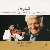 Bahram Hasiri - Ghanari-e-Man (My Canary)