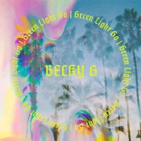 Becky G Green Light Go