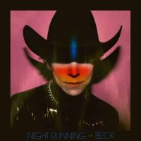 Cage The Elephant, Beck Night Running