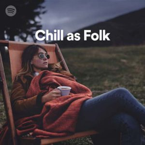 Chill as Folk (Playlist)