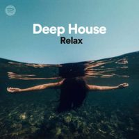 Deep House Relax (Playlist)